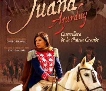 JUANA AZURDUY Guerrillera de la patria grande.